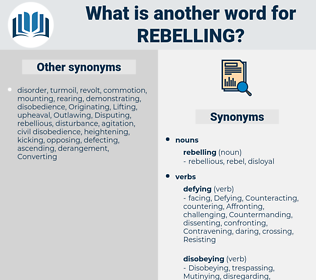 rebelling, synonym rebelling, another word for rebelling, words like rebelling, thesaurus rebelling