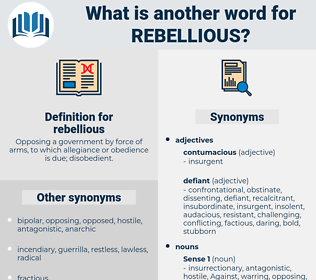 rebellious, synonym rebellious, another word for rebellious, words like rebellious, thesaurus rebellious