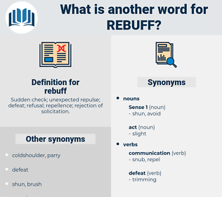 rebuff, synonym rebuff, another word for rebuff, words like rebuff, thesaurus rebuff