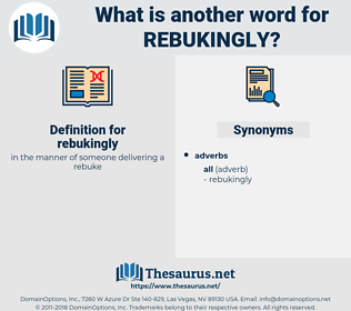 rebukingly, synonym rebukingly, another word for rebukingly, words like rebukingly, thesaurus rebukingly