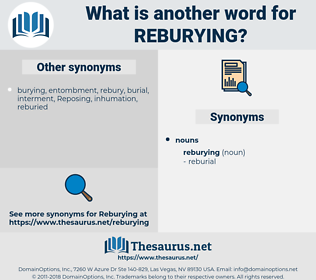 reburying, synonym reburying, another word for reburying, words like reburying, thesaurus reburying