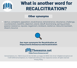 Recalcitration, synonym Recalcitration, another word for Recalcitration, words like Recalcitration, thesaurus Recalcitration