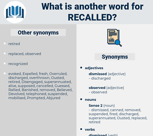 recalled, synonym recalled, another word for recalled, words like recalled, thesaurus recalled