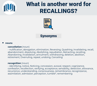 recallings, synonym recallings, another word for recallings, words like recallings, thesaurus recallings
