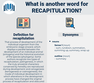 recapitulation, synonym recapitulation, another word for recapitulation, words like recapitulation, thesaurus recapitulation