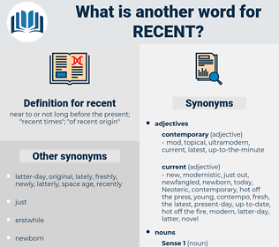 recent, synonym recent, another word for recent, words like recent, thesaurus recent