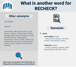 recheck, synonym recheck, another word for recheck, words like recheck, thesaurus recheck