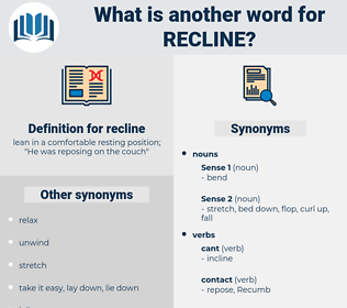 recline, synonym recline, another word for recline, words like recline, thesaurus recline
