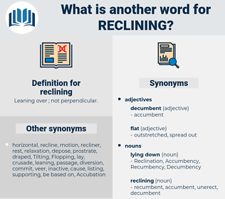 reclining, synonym reclining, another word for reclining, words like reclining, thesaurus reclining