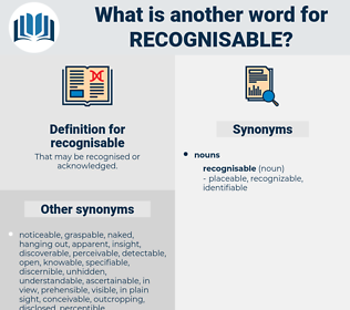 recognisable, synonym recognisable, another word for recognisable, words like recognisable, thesaurus recognisable