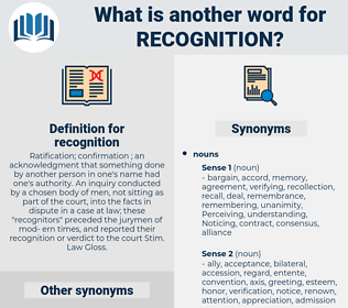recognition, synonym recognition, another word for recognition, words like recognition, thesaurus recognition