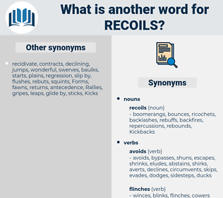 recoils, synonym recoils, another word for recoils, words like recoils, thesaurus recoils
