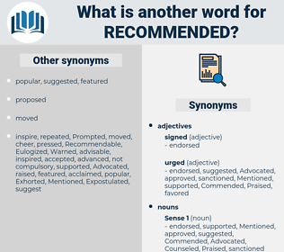 recommended, synonym recommended, another word for recommended, words like recommended, thesaurus recommended