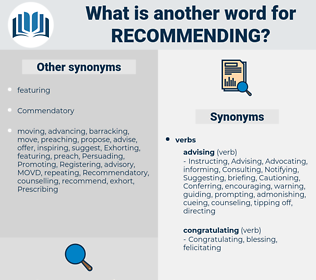 Recommending, synonym Recommending, another word for Recommending, words like Recommending, thesaurus Recommending