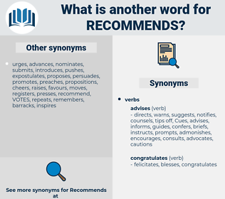 recommends, synonym recommends, another word for recommends, words like recommends, thesaurus recommends