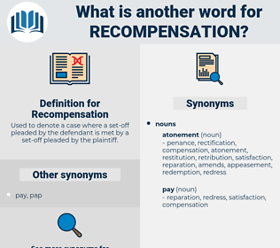 Recompensation, synonym Recompensation, another word for Recompensation, words like Recompensation, thesaurus Recompensation