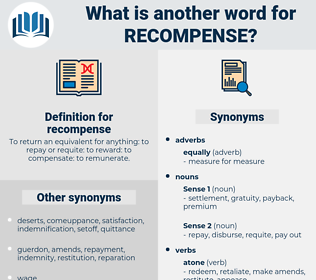 recompense, synonym recompense, another word for recompense, words like recompense, thesaurus recompense