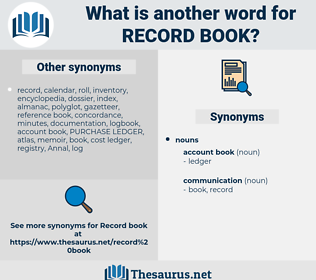 record book, synonym record book, another word for record book, words like record book, thesaurus record book