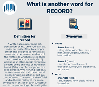 record, synonym record, another word for record, words like record, thesaurus record
