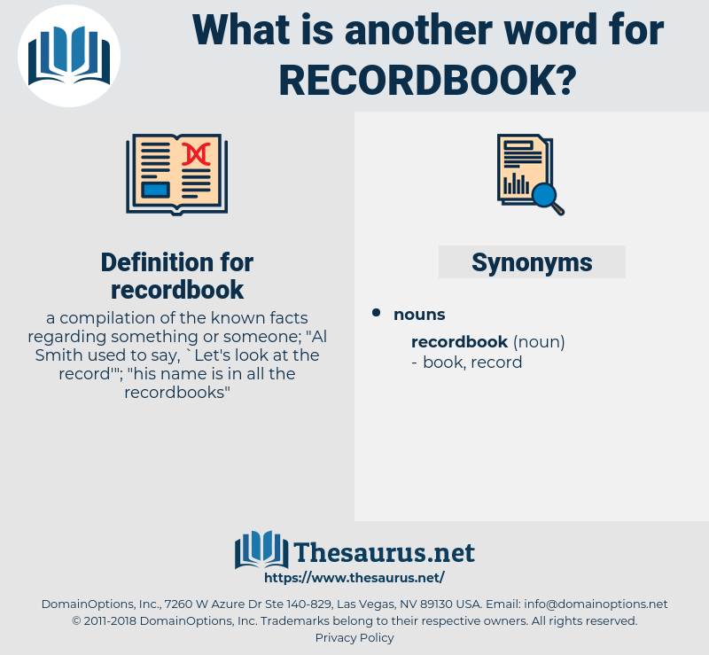 recordbook, synonym recordbook, another word for recordbook, words like recordbook, thesaurus recordbook