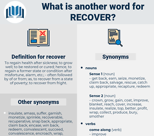recover, synonym recover, another word for recover, words like recover, thesaurus recover