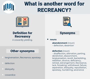Recreancy, synonym Recreancy, another word for Recreancy, words like Recreancy, thesaurus Recreancy