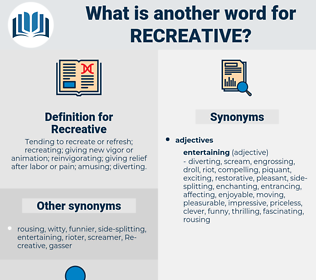 Recreative, synonym Recreative, another word for Recreative, words like Recreative, thesaurus Recreative