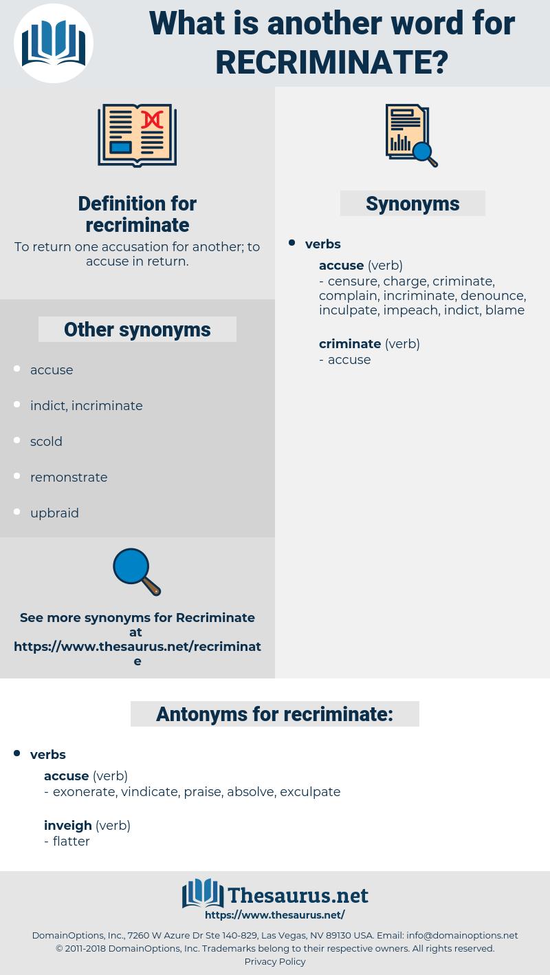 recriminate, synonym recriminate, another word for recriminate, words like recriminate, thesaurus recriminate