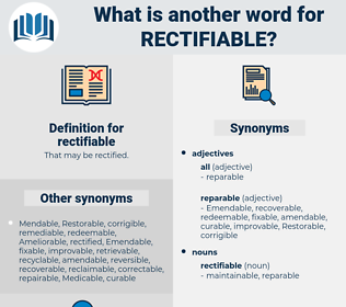 rectifiable, synonym rectifiable, another word for rectifiable, words like rectifiable, thesaurus rectifiable