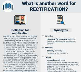 rectification, synonym rectification, another word for rectification, words like rectification, thesaurus rectification