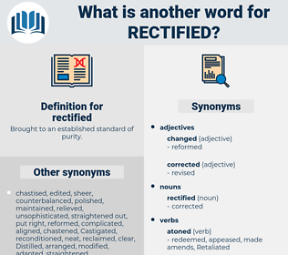 rectified, synonym rectified, another word for rectified, words like rectified, thesaurus rectified