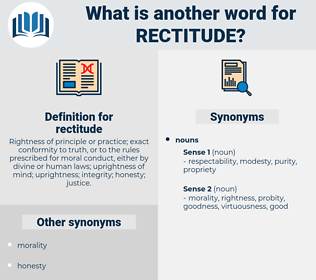 rectitude, synonym rectitude, another word for rectitude, words like rectitude, thesaurus rectitude