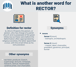 rector, synonym rector, another word for rector, words like rector, thesaurus rector