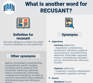 recusant, synonym recusant, another word for recusant, words like recusant, thesaurus recusant