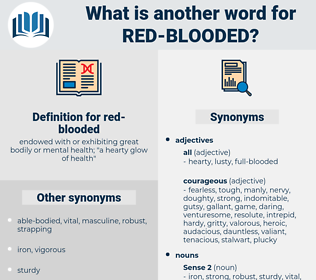 red-blooded, synonym red-blooded, another word for red-blooded, words like red-blooded, thesaurus red-blooded