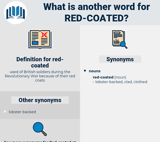 red-coated, synonym red-coated, another word for red-coated, words like red-coated, thesaurus red-coated