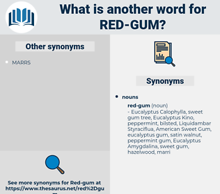 red gum, synonym red gum, another word for red gum, words like red gum, thesaurus red gum
