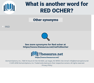 red ocher, synonym red ocher, another word for red ocher, words like red ocher, thesaurus red ocher