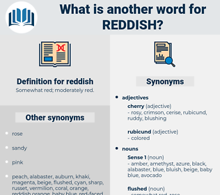 reddish, synonym reddish, another word for reddish, words like reddish, thesaurus reddish