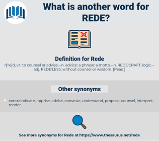 Rede, synonym Rede, another word for Rede, words like Rede, thesaurus Rede