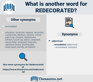 redecorated, synonym redecorated, another word for redecorated, words like redecorated, thesaurus redecorated