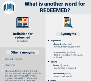 redeemed, synonym redeemed, another word for redeemed, words like redeemed, thesaurus redeemed