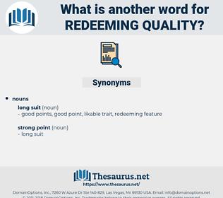 redeeming quality, synonym redeeming quality, another word for redeeming quality, words like redeeming quality, thesaurus redeeming quality