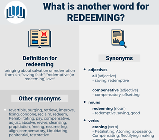 redeeming, synonym redeeming, another word for redeeming, words like redeeming, thesaurus redeeming