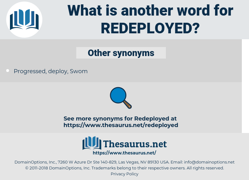 redeployed, synonym redeployed, another word for redeployed, words like redeployed, thesaurus redeployed