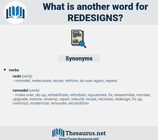 redesigns, synonym redesigns, another word for redesigns, words like redesigns, thesaurus redesigns