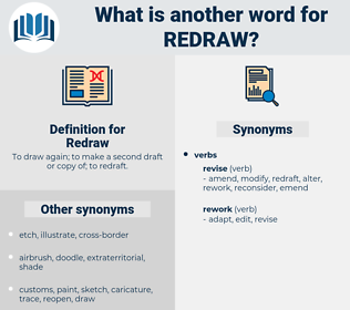 Redraw, synonym Redraw, another word for Redraw, words like Redraw, thesaurus Redraw
