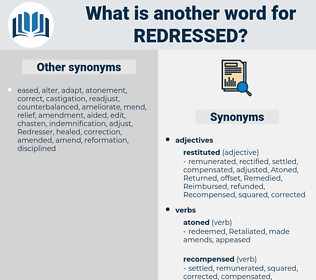 redressed, synonym redressed, another word for redressed, words like redressed, thesaurus redressed