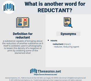 reductant, synonym reductant, another word for reductant, words like reductant, thesaurus reductant