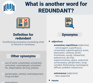 redundant, synonym redundant, another word for redundant, words like redundant, thesaurus redundant